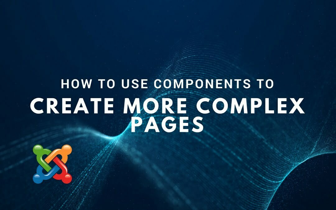 How to Use Components to Create More Complex Pages