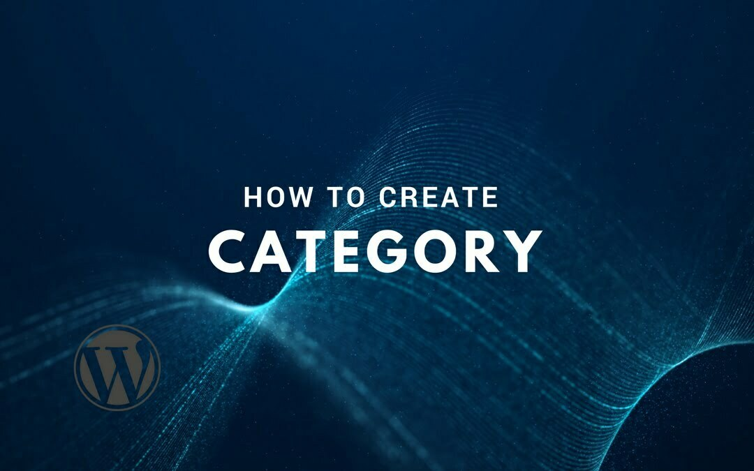 How to Create a Category in WordPress