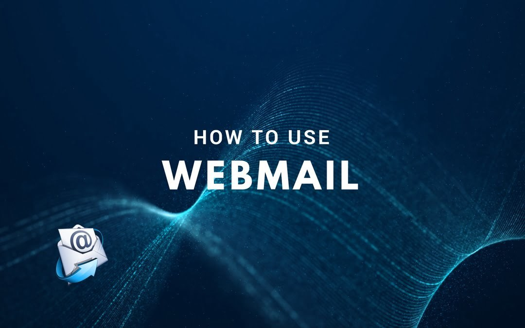 How to Use Webmail
